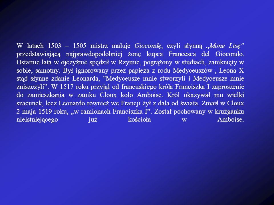 Biografia Leonardo da Vinci - urodził się 15 kwietnia 1452 roku nieopodal Florencji w małej wiosce - Vinci. Był nieślubnym synem miejscowego notariusz