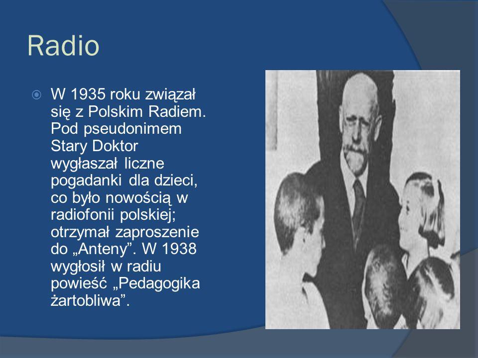 Radio W 1935 roku związał się z Polskim Radiem. Pod pseudonimem Stary Doktor wygłaszał liczne pogadanki dla dzieci, co było nowością w radiofonii pols