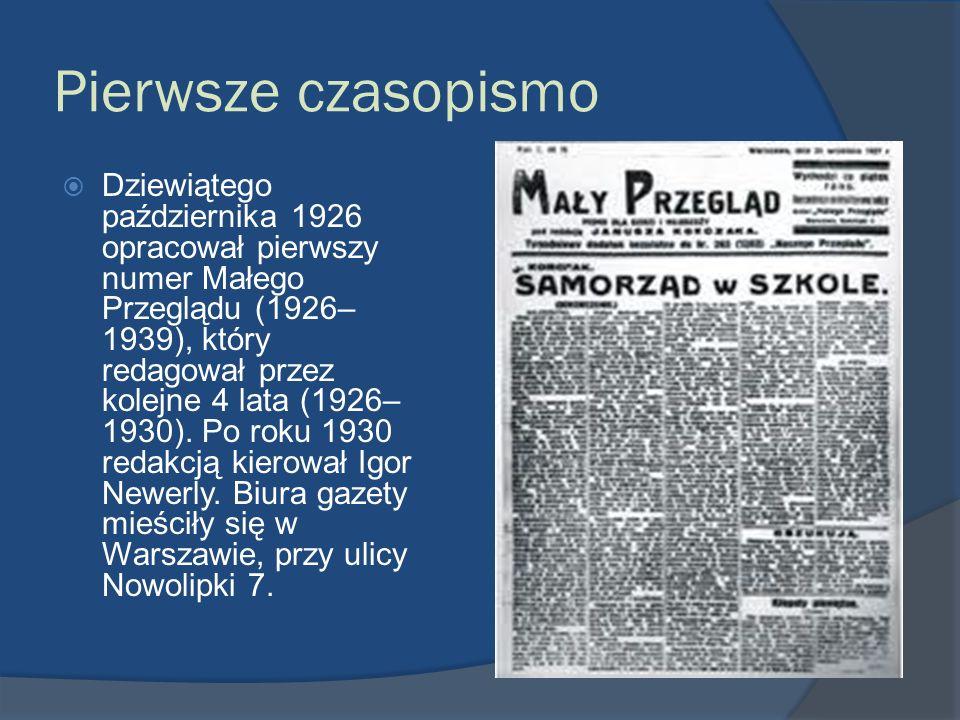 Pierwsze czasopismo Dziewiątego października 1926 opracował pierwszy numer Małego Przeglądu (1926– 1939), który redagował przez kolejne 4 lata (1926–