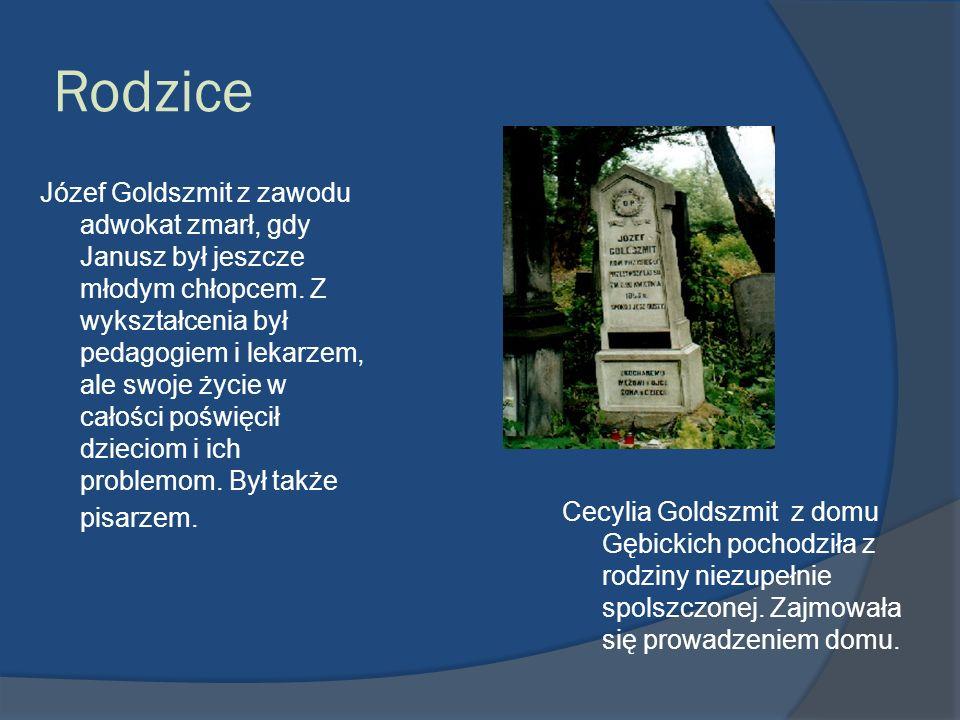 Rodzice Józef Goldszmit z zawodu adwokat zmarł, gdy Janusz był jeszcze młodym chłopcem. Z wykształcenia był pedagogiem i lekarzem, ale swoje życie w c