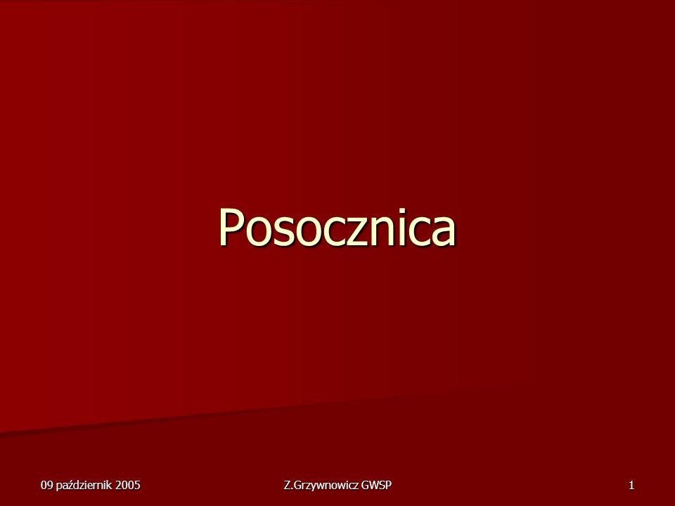 09 październik 2005 Z.Grzywnowicz GWSP 1 Posocznica