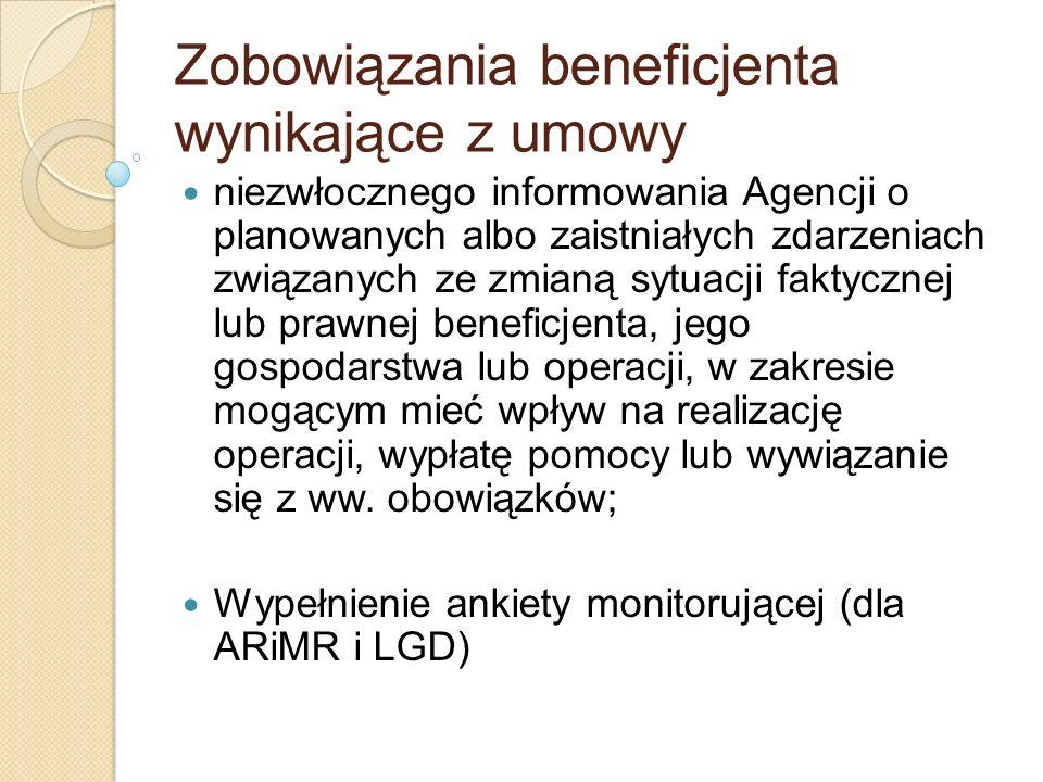 Zobowiązania beneficjenta wynikające z umowy niezwłocznego informowania Agencji o planowanych albo zaistniałych zdarzeniach związanych ze zmianą sytua