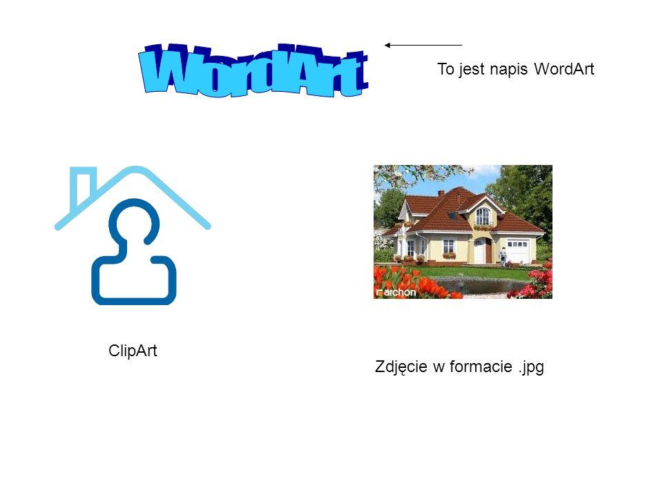 ClipArt Zdjęcie w formacie.jpg To jest napis WordArt