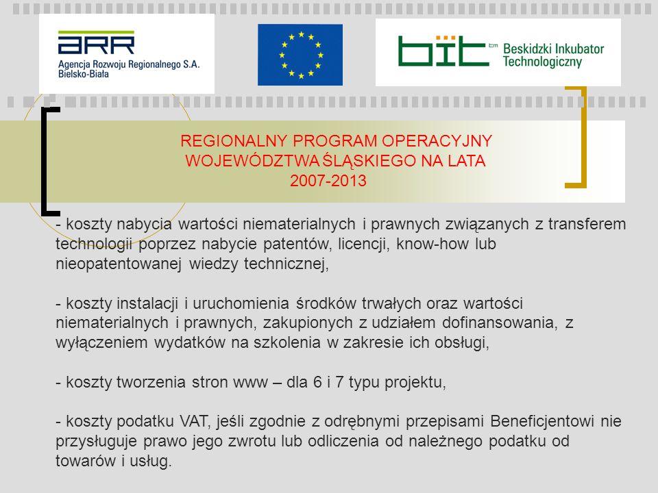 REGIONALNY PROGRAM OPERACYJNY WOJEWÓDZTWA ŚLĄSKIEGO NA LATA 2007-2013 - koszty nabycia wartości niematerialnych i prawnych związanych z transferem tec