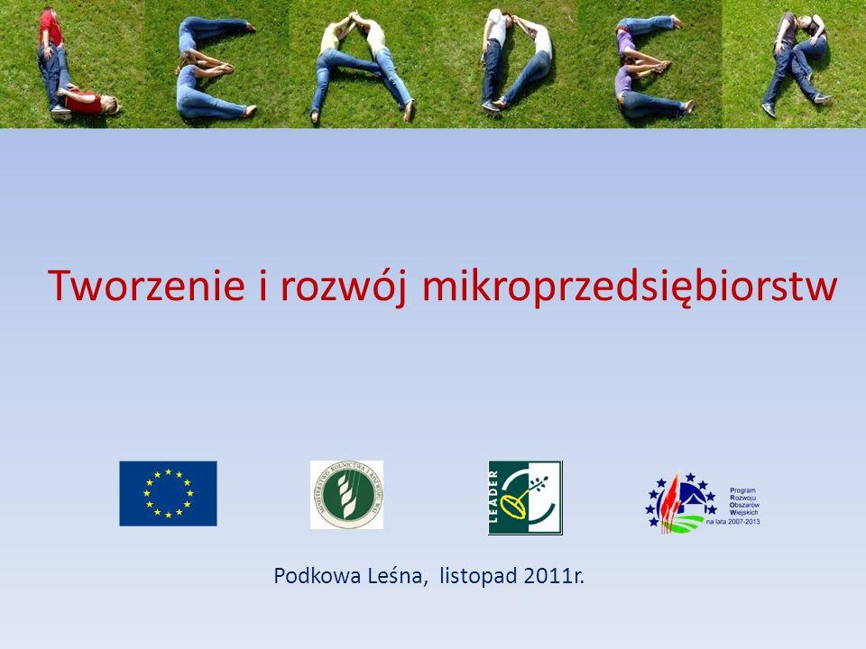 Tworzenie i rozwój mikroprzedsiębiorstw Podkowa Leśna, listopad 2011r.