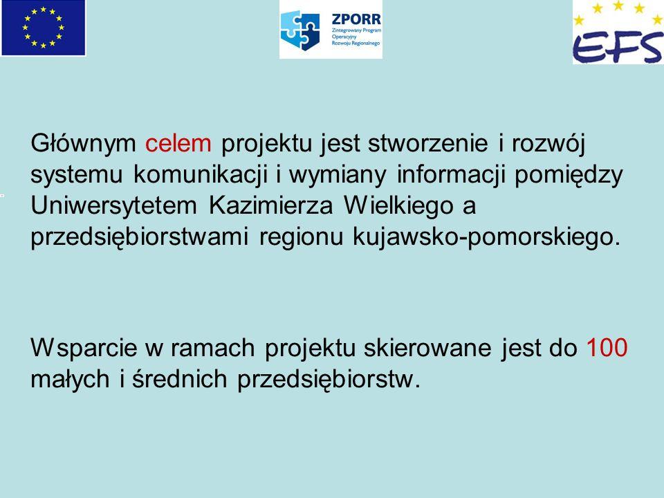 Głównym celem projektu jest stworzenie i rozwój systemu komunikacji i wymiany informacji pomiędzy Uniwersytetem Kazimierza Wielkiego a przedsiębiorstw