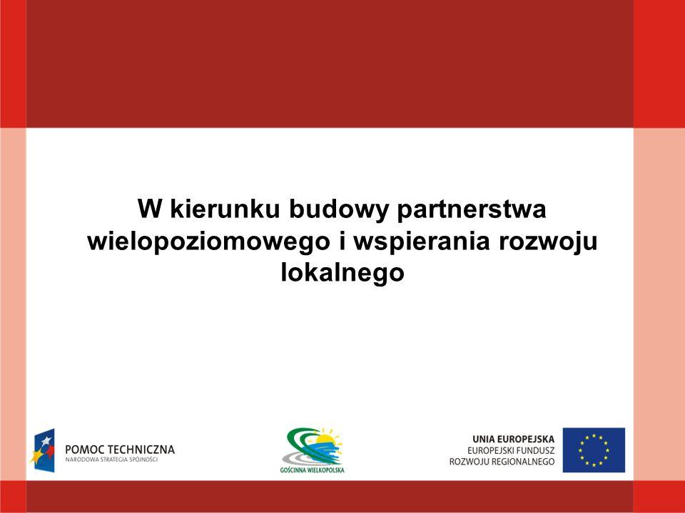 W kierunku budowy partnerstwa wielopoziomowego i wspierania rozwoju lokalnego
