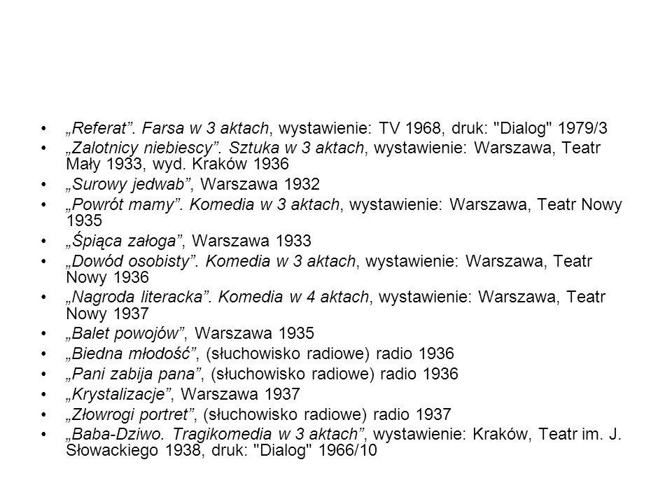 Referat. Farsa w 3 aktach, wystawienie: TV 1968, druk: