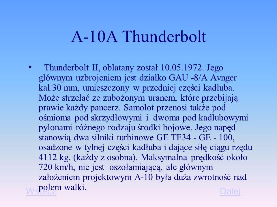 A-10A Thunderbolt Thunderbolt II, oblatany został 10.05.1972.