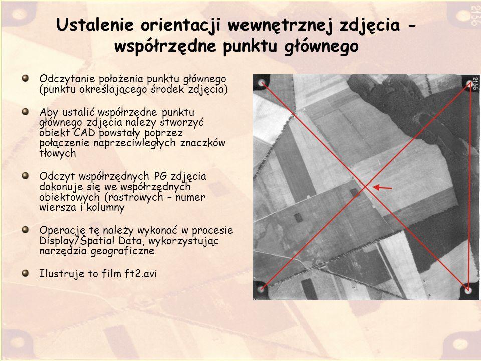 Ustalenie orientacji wewnętrznej zdjęcia - współrzędne punktu głównego Odczytanie położenia punktu głównego (punktu określającego środek zdjęcia) Aby