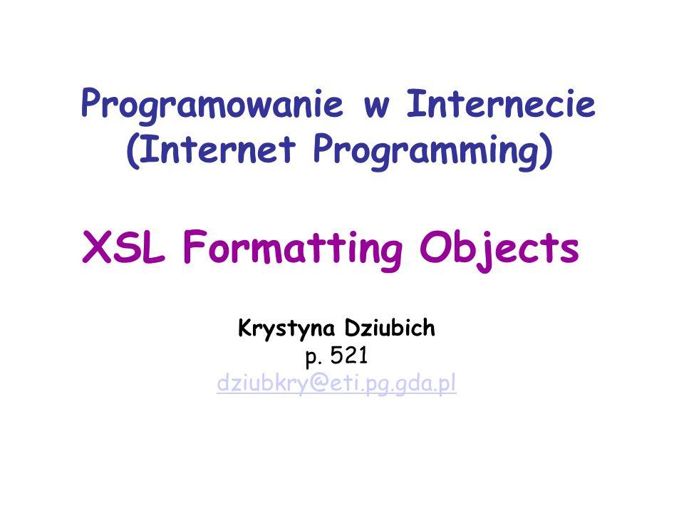 Programowanie w Internecie (Internet Programming) Krystyna Dziubich p.
