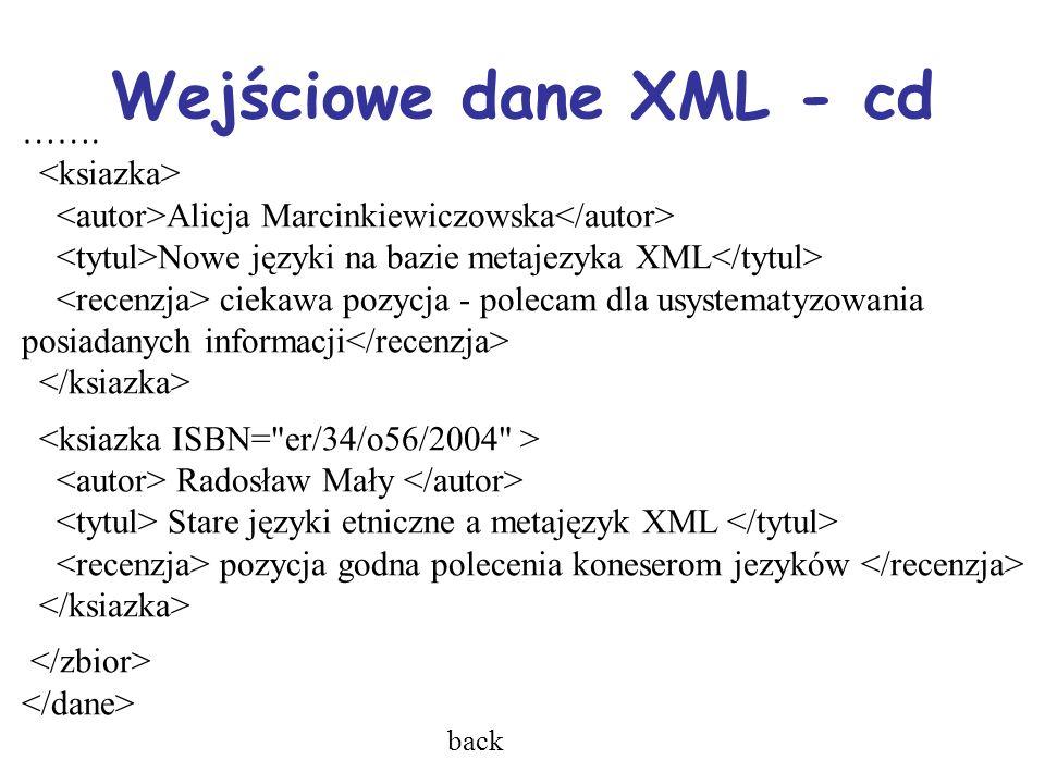 Wejściowe dane XML - cd …….