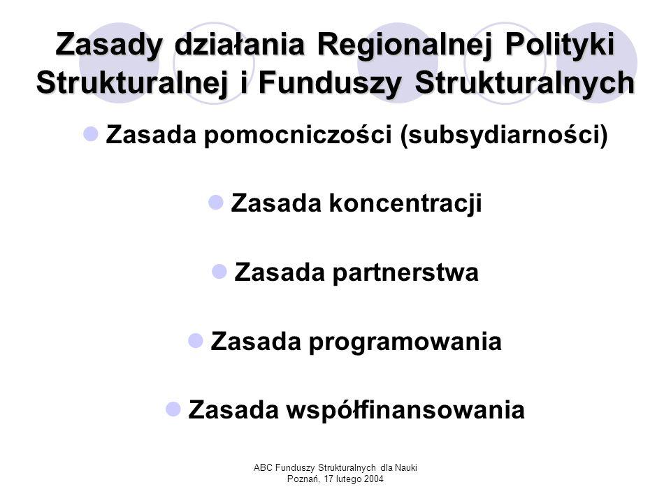 Cele Regionalnej Polityki Strukturalnej i Funduszy Strukturalnych (1): CEL 1 -obejmuje on regiony zapóźnione w rozwoju.