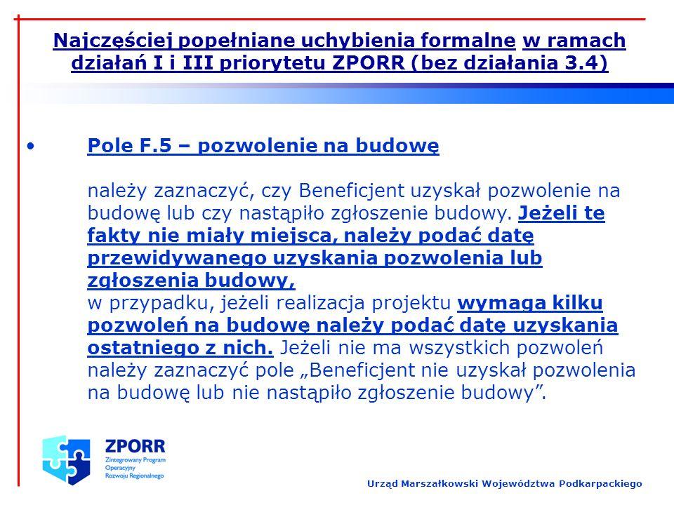 Najczęściej popełniane uchybienia formalne w ramach działań I i III priorytetu ZPORR (bez działania 3.4) Urząd Marszałkowski Województwa Podkarpackieg