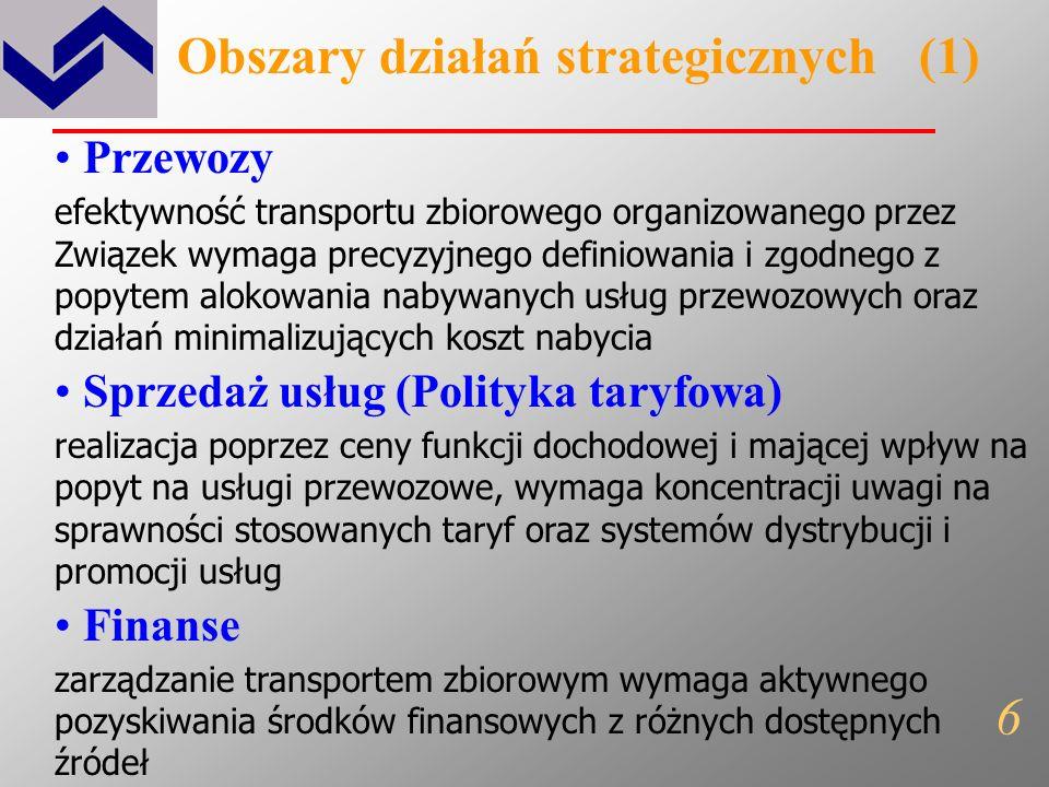 Główny cel działania (misja) Celem KZK GOP jest efektywne świadczenie usług komunikacyjnych dla mieszkańców Aglomeracji przy wykorzystaniu przede wszy