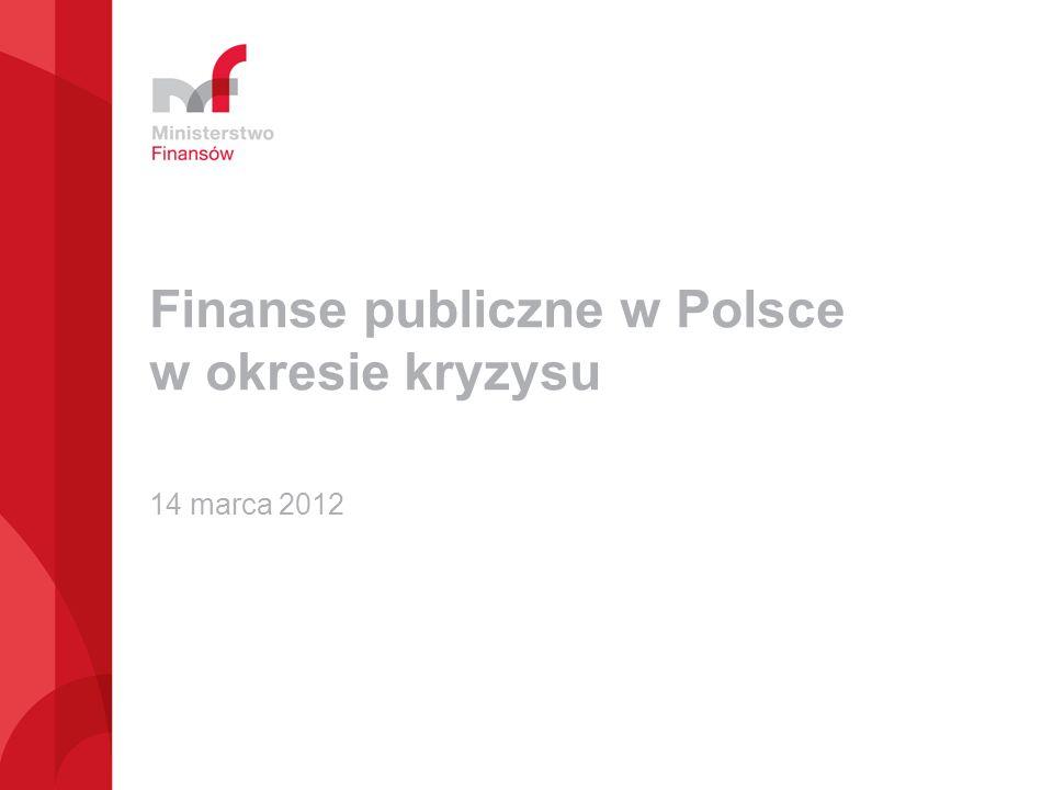 Finanse publiczne w Polsce w okresie kryzysu 14 marca 2012