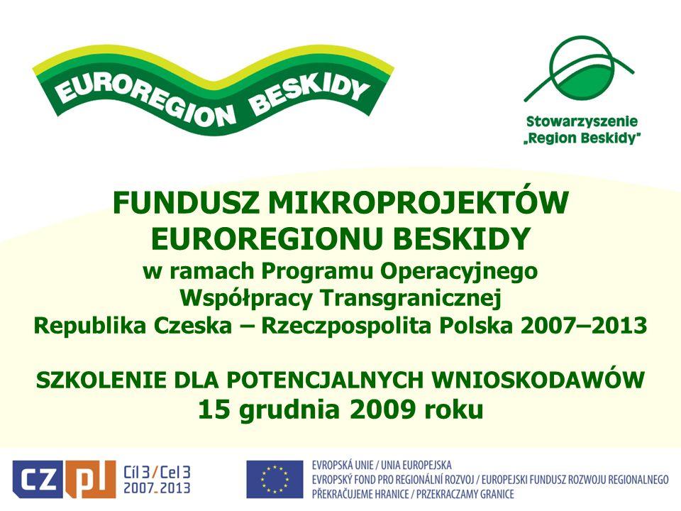 RÓŻNICEMIKROPROJEKTDUŻY PROJEKT Minimalna wysokość dofinansowania UE 2 000 EUR30 001 EUR Maksymalna wysokość dofinansowania UE 30 000 EURnieokreślona Maksymalna stopa dofinansowania UE 85% Maksymalna stopa dofinansowania z budżetu RP 10%0% Maksymalne całkowite koszty projektu 60 000 EURnieokreślone