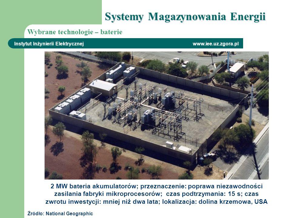 2 MW bateria akumulatorów; przeznaczenie: poprawa niezawodności zasilania fabryki mikroprocesorów; czas podtrzymania: 15 s; czas zwrotu inwestycji: mn