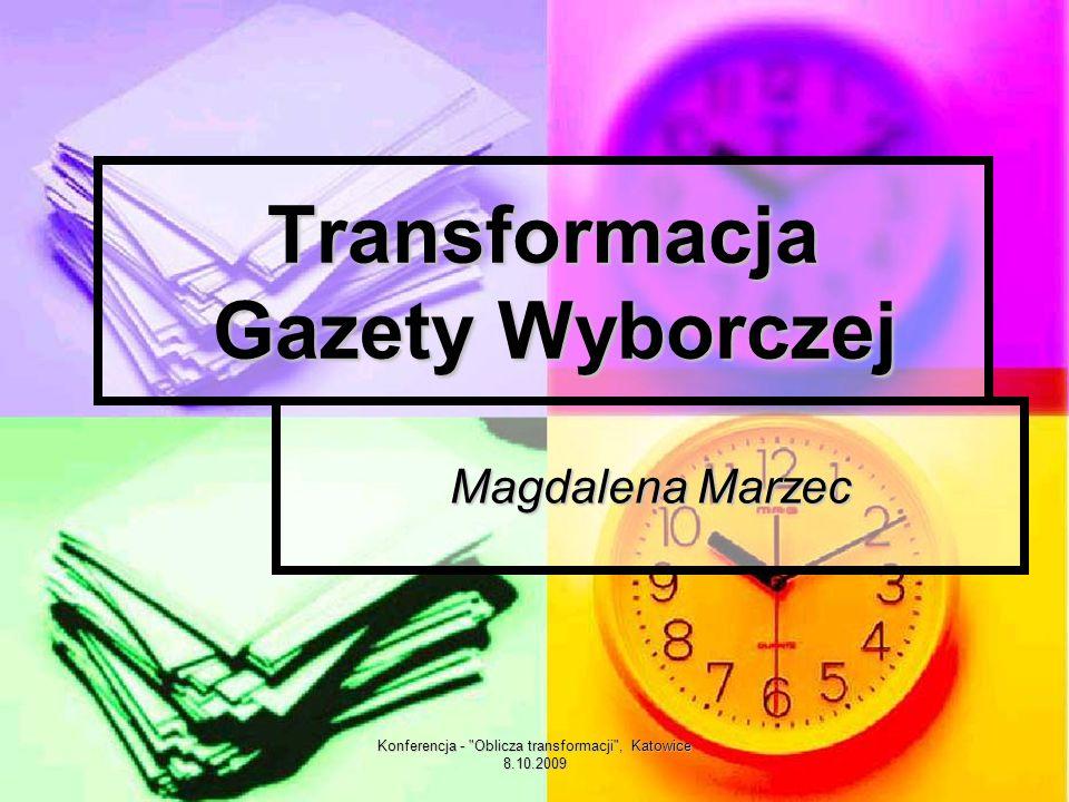 Konferencja - Oblicza transformacji , Katowice 8.10.2009 Wybiórcze kalendarium III 1995- witryna informacyjna w Internecie.
