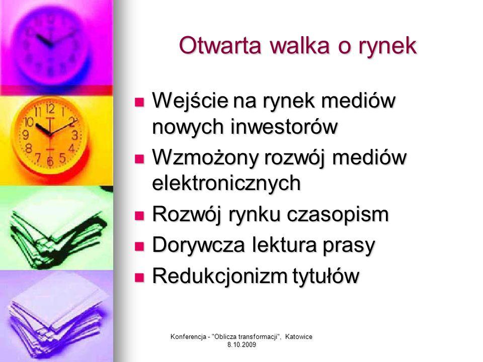 Konferencja - Oblicza transformacji , Katowice 8.10.2009 Nadawca komunikatu – Gazeta Wyborcza