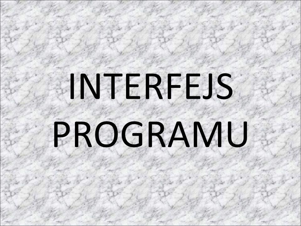 INTERFEJS PROGRAMU