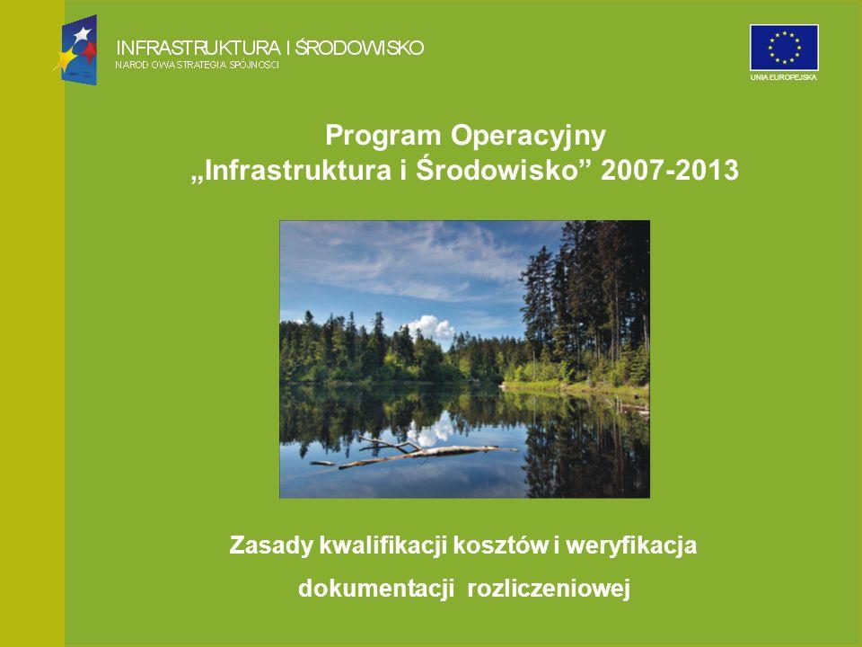 Narodowy Fundusz Ochrony Środowiska i Gospodarki Wodnej UNIA EUROPEJSKA Program Operacyjny Infrastruktura i Środowisko 2007-2013 Zasady kwalifikacji k