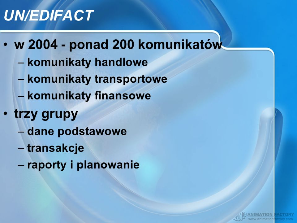 w 2004 - ponad 200 komunikatów –komunikaty handlowe –komunikaty transportowe –komunikaty finansowe trzy grupy –dane podstawowe –transakcje –raporty i