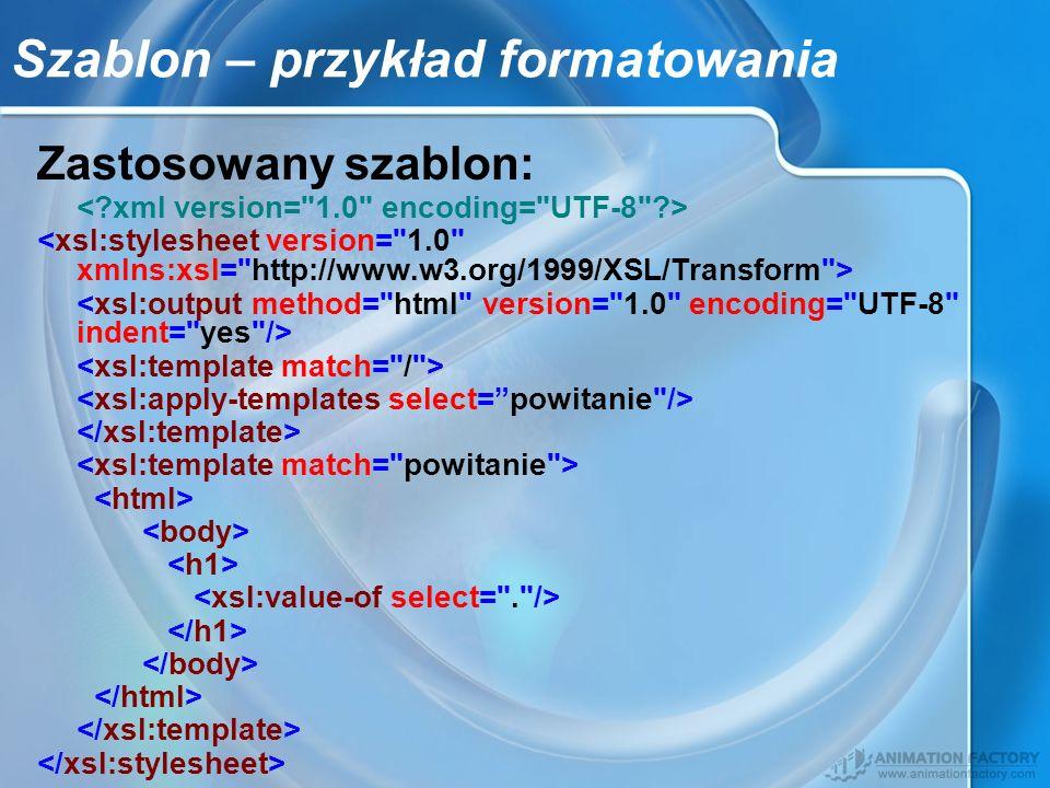 Szablon – przykład formatowania Zastosowany szablon: