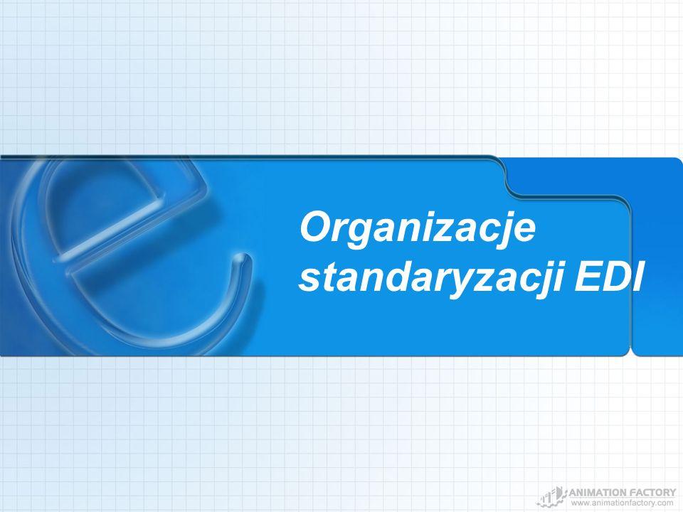 Organizacje standaryzacji EDI