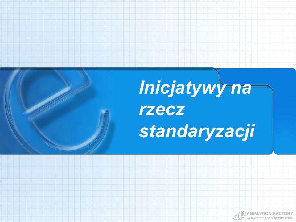 Inicjatywy na rzecz standaryzacji