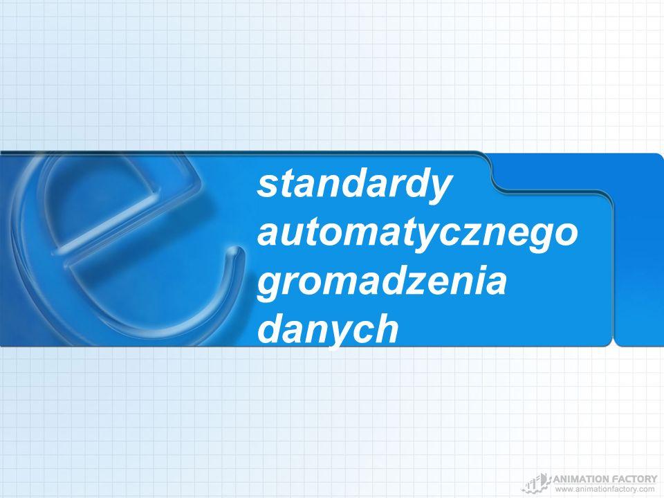 standardy automatycznego gromadzenia danych