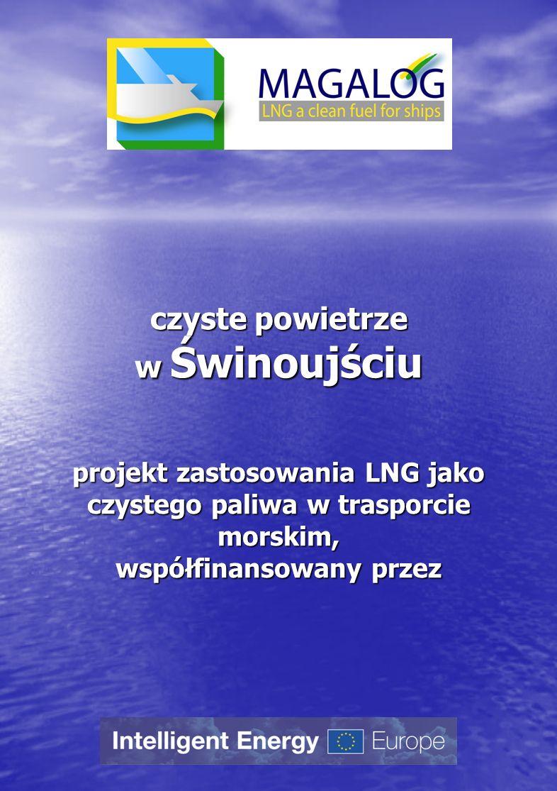 czyste powietrze w Świnoujściu projekt zastosowania LNG jako czystego paliwa w trasporcie morskim, współfinansowany przez