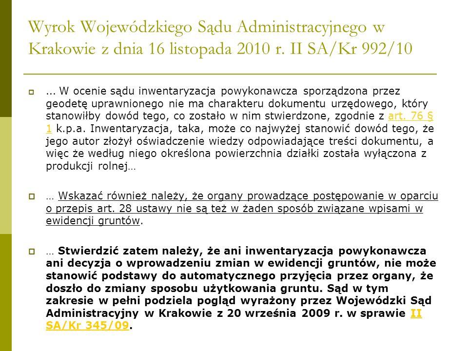 Wyrok Wojewódzkiego Sądu Administracyjnego w Krakowie z dnia 16 listopada 2010 r. II SA/Kr 992/10... W ocenie sądu inwentaryzacja powykonawcza sporząd