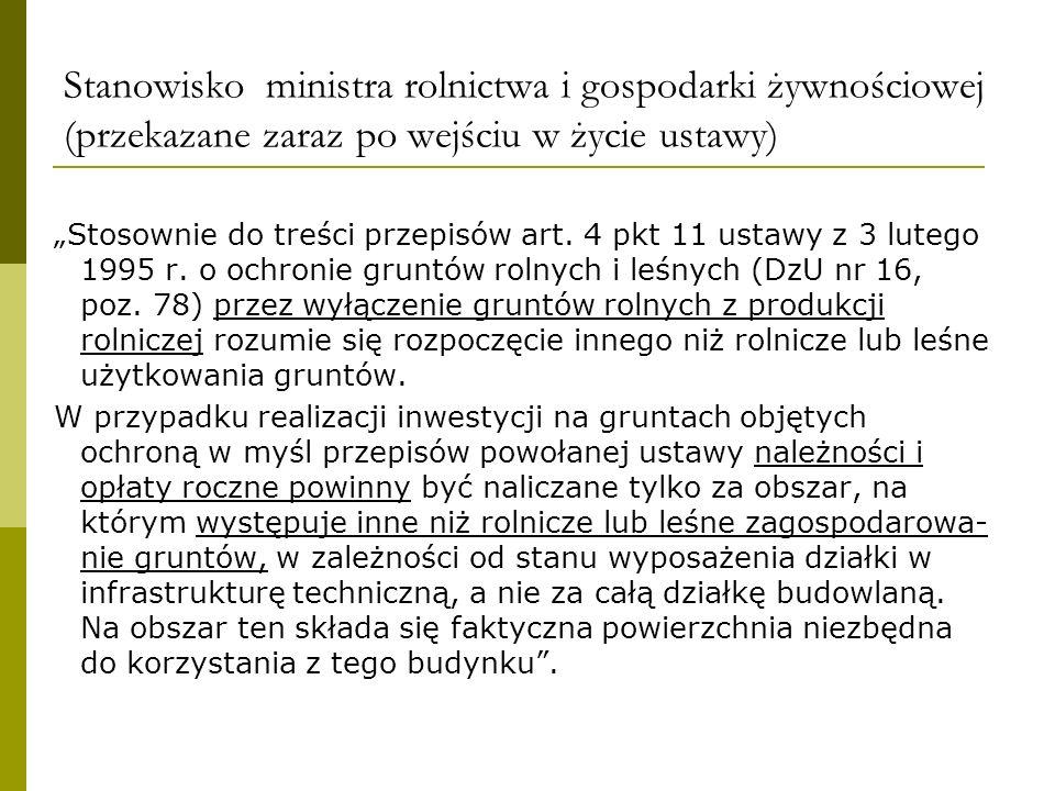 Stanowisko ministra rolnictwa i gospodarki żywnościowej (przekazane zaraz po wejściu w życie ustawy) Stosownie do treści przepisów art. 4 pkt 11 ustaw