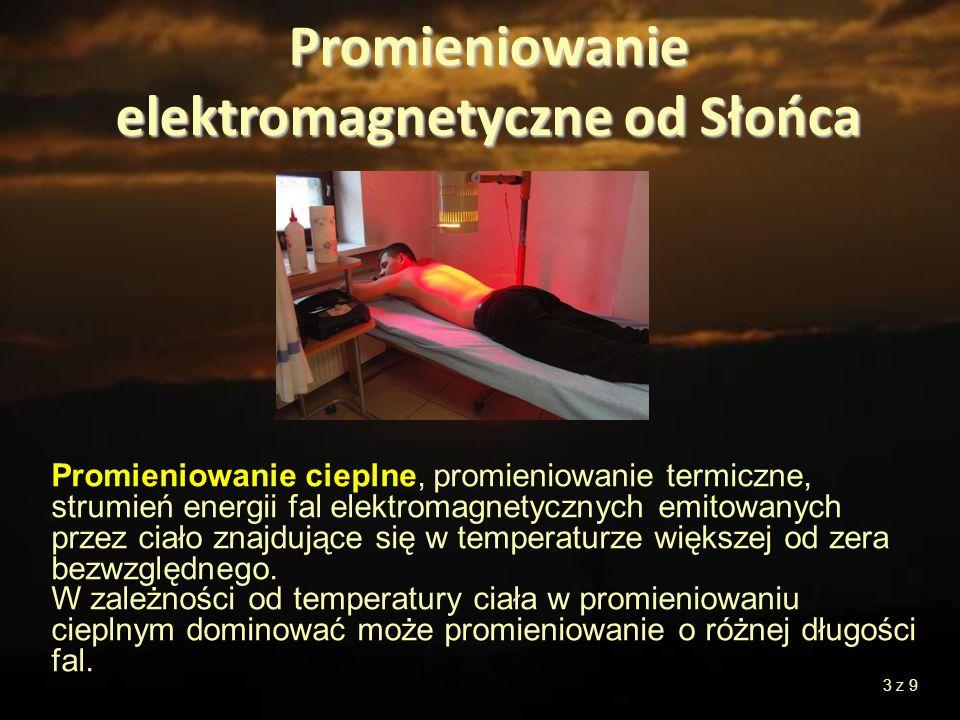 Promieniowanie cieplne, promieniowanie termiczne, strumień energii fal elektromagnetycznych emitowanych przez ciało znajdujące się w temperaturze więk