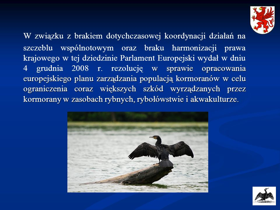 w sprawie opracowania europejskiego planu zarządzania populacją kormoranów w celu ograniczenia coraz większych szkód wyrządzanych przez kormorany w za