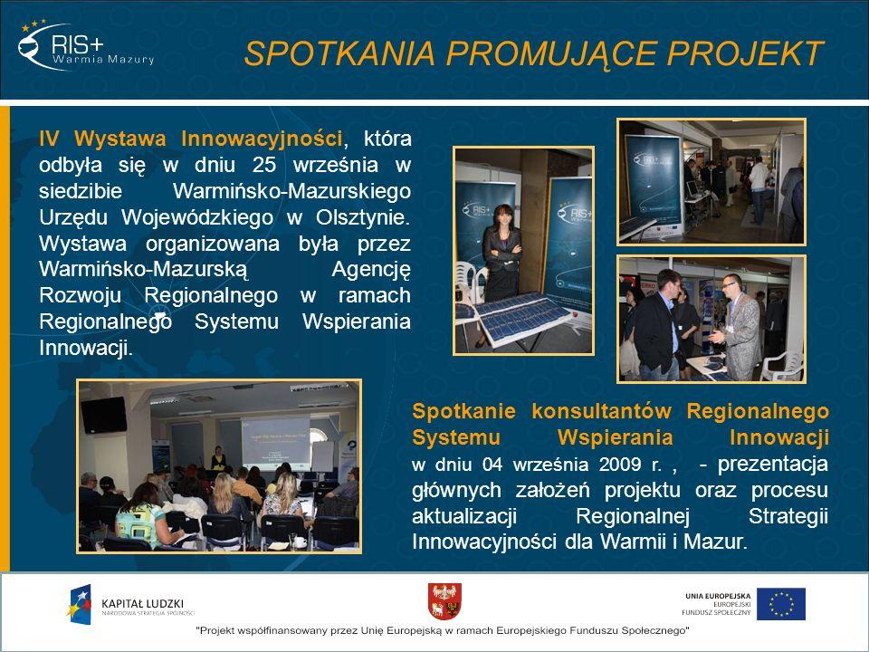 IV Wystawa Innowacyjności, która odbyła się w dniu 25 września w siedzibie Warmińsko-Mazurskiego Urzędu Wojewódzkiego w Olsztynie. Wystawa organizowan
