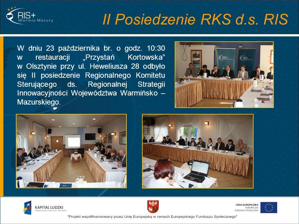W dniu 23 października br. o godz. 10:30 w restauracji Przystań Kortowska w Olsztynie przy ul. Heweliusza 28 odbyło się II posiedzenie Regionalnego Ko