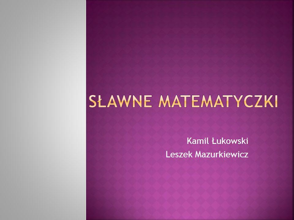 Kamil Łukowski Leszek Mazurkiewicz
