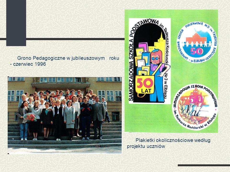 Grono Pedagogiczne w jubileuszowym roku - czerwiec 1996 Plakietki okolicznościowe według projektu uczniów