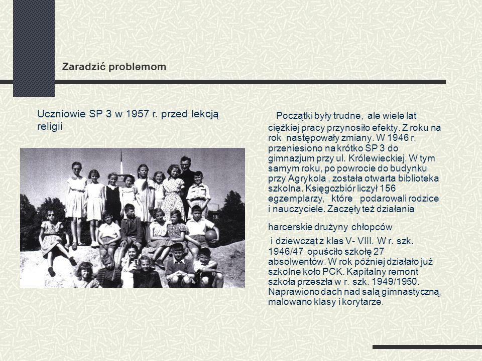 Świętowanie W latach 1952-1957 szkoła działała pod patronatem Towarzystwa Przyjaciół Dzieci.