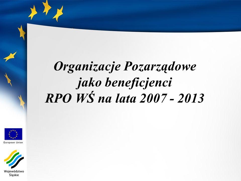 Organizacje Pozarządowe jako beneficjenci RPO WŚ na lata 2007 - 2013