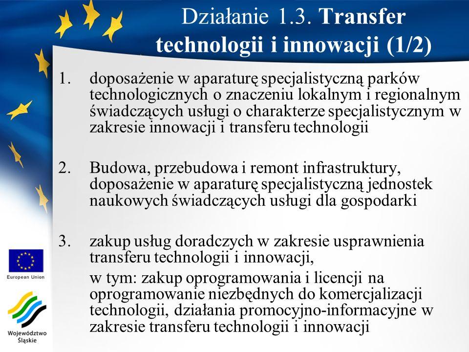 1.doposażenie w aparaturę specjalistyczną parków technologicznych o znaczeniu lokalnym i regionalnym świadczących usługi o charakterze specjalistyczny