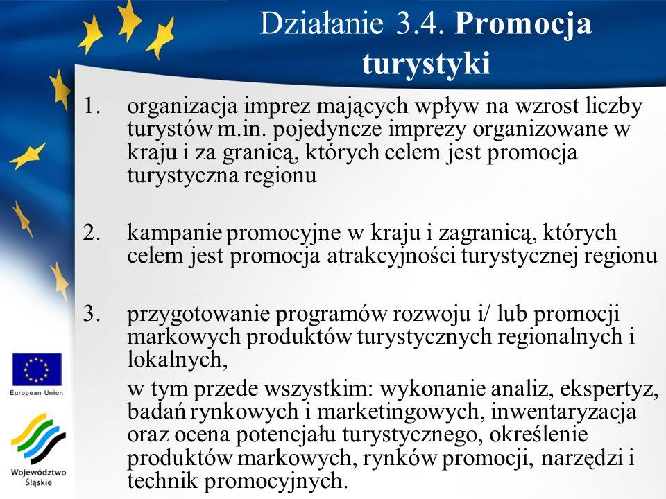 1.organizacja imprez mających wpływ na wzrost liczby turystów m.in. pojedyncze imprezy organizowane w kraju i za granicą, których celem jest promocja