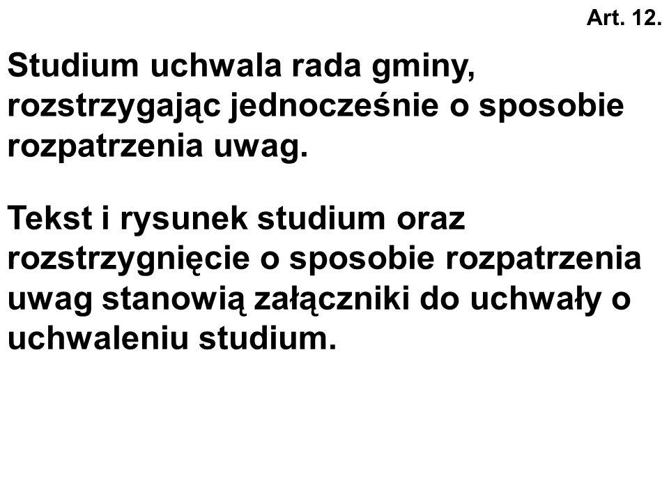 Studium uwarunkowań i kierunków zagospodarowania przestrzennego gminy SUiKZPG Jest opracowaniem obowiązkowym, Obejmuje obszar całej gminy, Nie stanowi