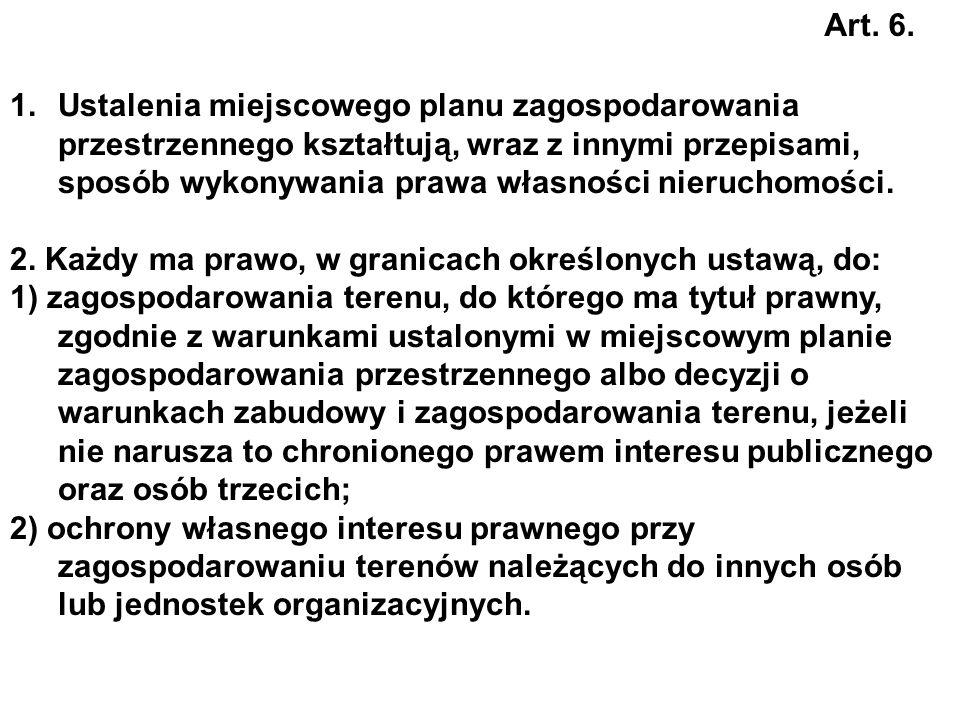 Miejscowy plan zagospodarowania przestrzennego MPZP Art. 14 Plan miejscowy jest aktem prawa miejscowego.