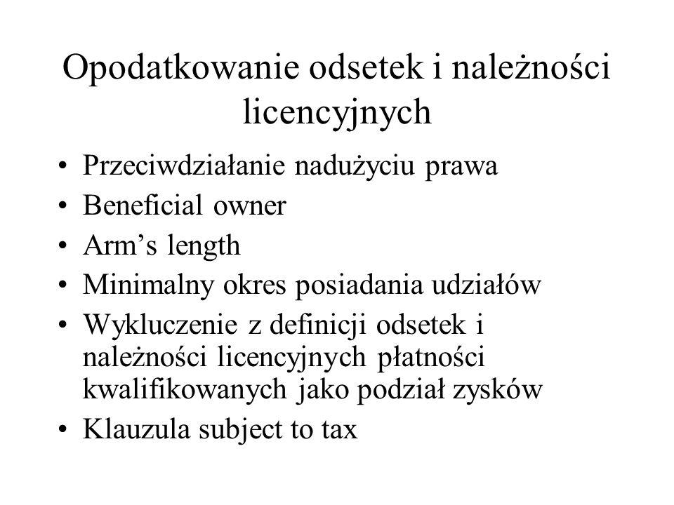 Opodatkowanie odsetek i należności licencyjnych Art.