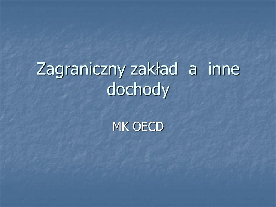 Zagraniczny zakład a inne dochody MK OECD