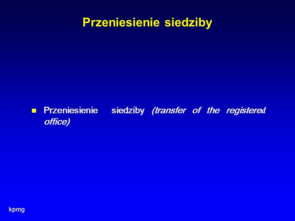 kpmg Przeniesienie siedziby Przeniesienie siedziby (transfer of the registere d office)