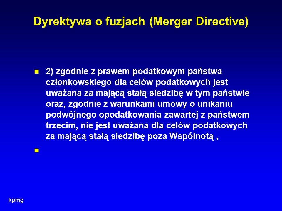 kpmg Dyrektywa o fuzjach (Merger Directive) 2) zgodnie z prawem podatkowym państwa członkowskiego dla celów podatkowych jest uważana za mającą stałą s
